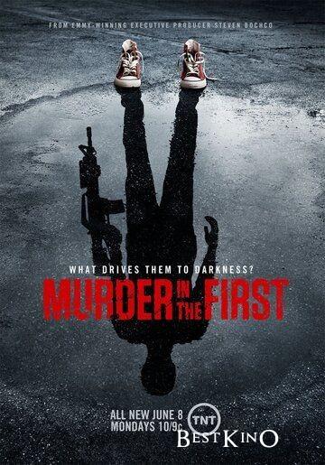 Убийство первой степени / Murder in the First (2014)